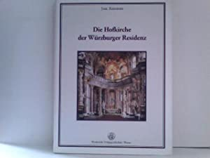 Die Hofkirche der Würzburger Residenz: Kremeier, Jarl: