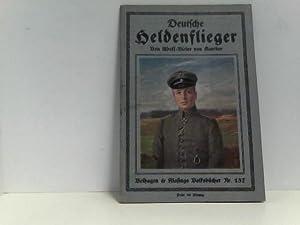 Deutsche Heldenflieger.: Koerber, Adolf-Victor von: