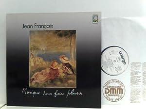 Jean Françaix – Musique Pour Faire Plaisir: Francaix, Jean: