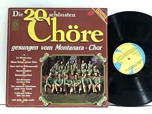 Die 20 Schönsten Chöre: Montanara-Chor: