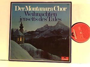 Weihnachten - Jenseits Des Tales: Der Montanara Chor: