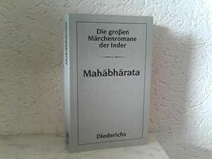 Die großen Märchenromane der Inder - Mahabharata: Roy, Biren: