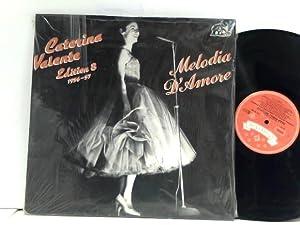 Edition 8 - Melodia D'Amore (1956-57): Valente, Caterina: