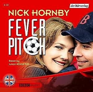 Fever Pitch: Hornby, Nick und