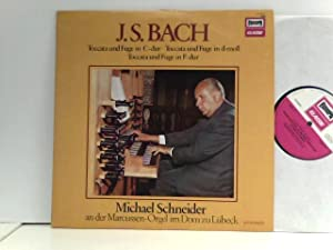Michael Schneider – Toccata Und Fuge In: Bach, Johann Sebastian:
