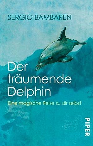 Der träumende Delphin: Bambaren, Sergio, Sabine