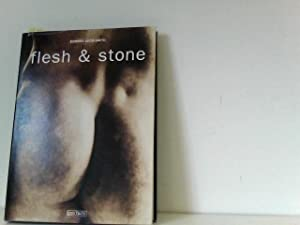 Flesh and Stone: Lucie-Smith, Edward und