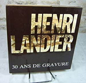 Henri Landier. 30 ans de gravure 1954: LANDIER Henri