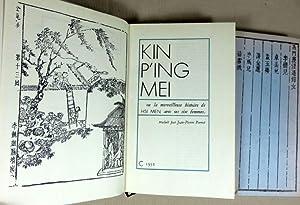 Kin P'ing Mei ou la merveilleuse histoire: KIN P'ING MEI