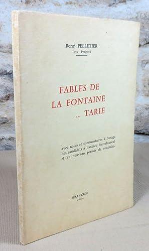Fables de la fontaine.tarie.: PELLETIER René