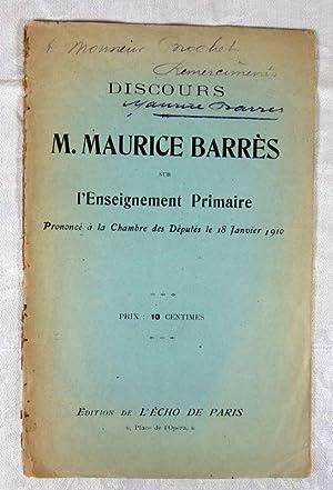 Discours de M. Maurice Barrès sur l'enseignement: BARRES Maurice