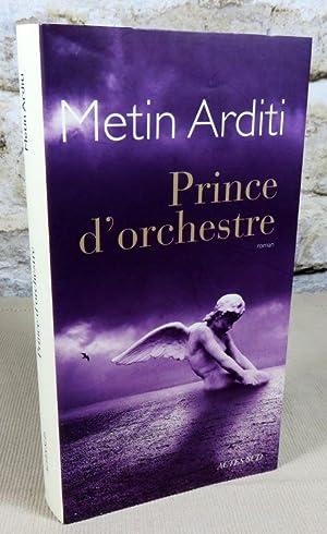 Prince d'orchestre.: ARDITI Metin
