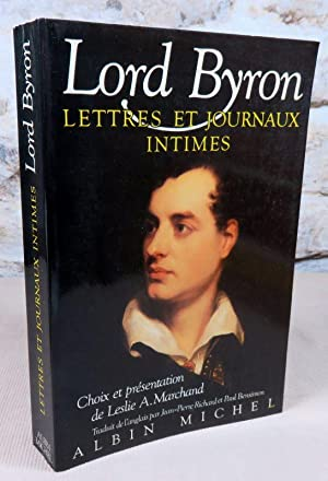 Lettres et journaux intimes.: Lord Byron