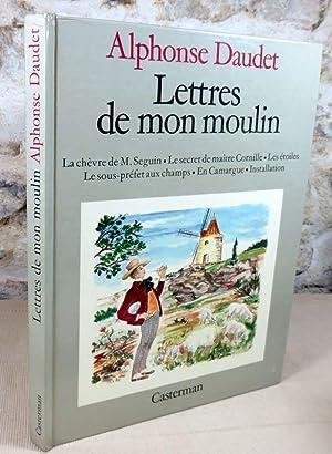 Lettres de mon moulin : La chèvre: DAUDET Alphonse, JANICOTTE
