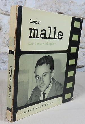 Louis Malle.: CHAPIER Henry, (Louis