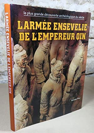 L'armée ensevelie de l'empereur Qin.: PISU Renata