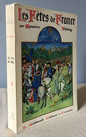 Les fêtes de France. Coutumes religieuses et: VLOBERG Maurice