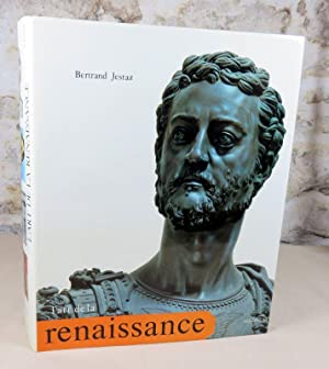 L'art de la renaissance.: JESTAZ Bertrand