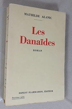 Les danaides.: ALANIC Mathilde