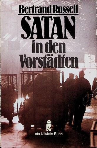 Satan in den Vorstädten : Erzählungen. [Übers.: Russell, Bertrand: