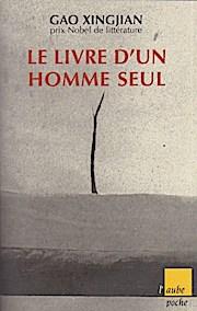 Le livre d`un homme seul (Aube Poche): Gao, Xingjian: