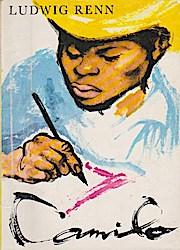 Camilo : e. ungewöhnl. Geschichte aus Kuba: Renn, Ludwig: