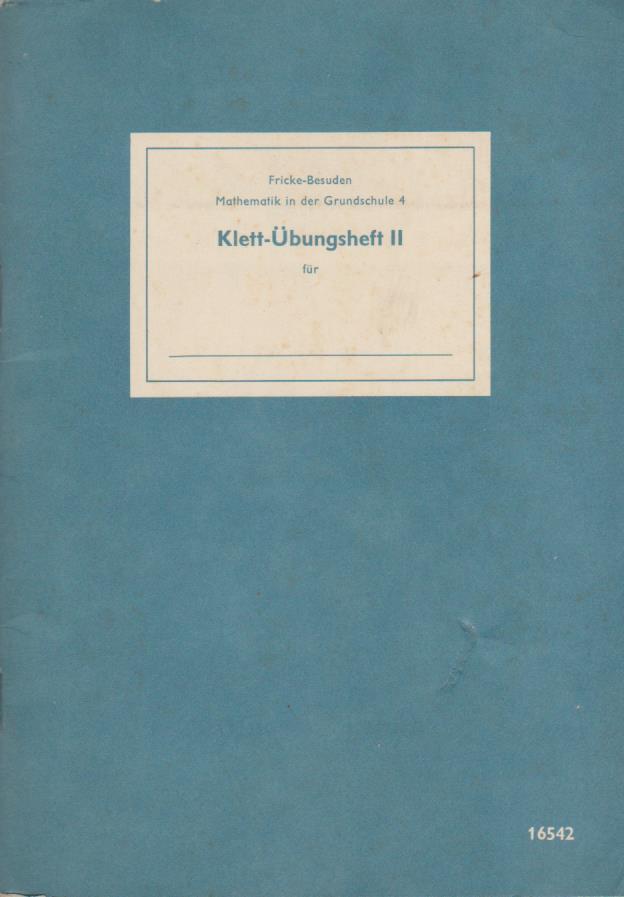 Mathematik in der Grundschule; Teil 4. A.: Fricke, Arnold und