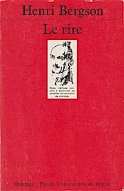 Le Rire.Essai Sur La Signification Du Comique.: Bergson, Henri: