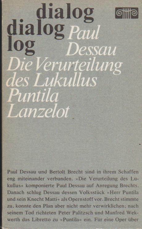 Opern. Hrsg. von Fritz Hennenberg / Dialog: Dessau, Paul: