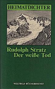 Der weiße Tod: Stratz, Rudolph: