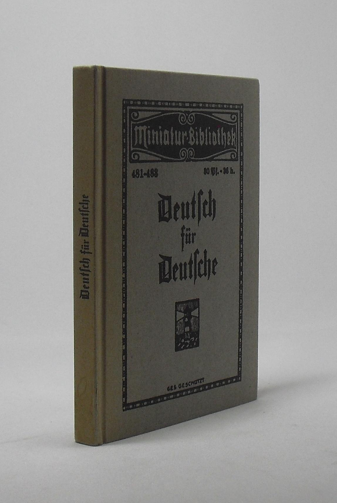 """Tarnschrift """"Deutsch für Deutsche"""". hrsg. im Juni: Pinkus, Theo (Paul"""