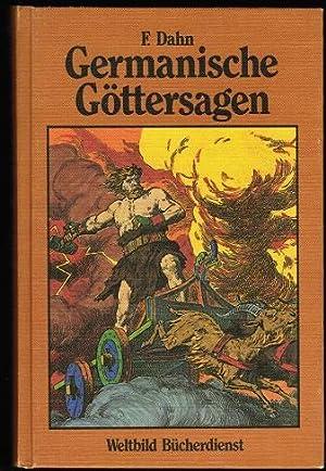 Germanische Göttersagen. Götter- Nordmänner- und Heldengesänge. Zusammengetragen
