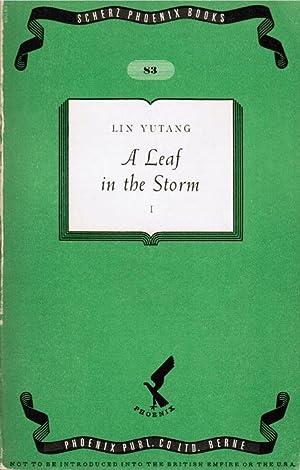 A Leaf in the Storm. A Novel: Yutang, Lin: