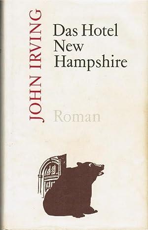 Das Hotel New Hampshire : Roman. Aus: Irving, John: