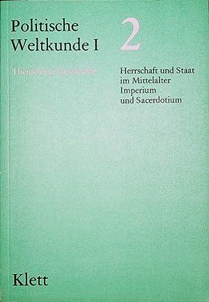 Politische Weltkunde; Teil: 1,, Themen zur Geschichte: Forster, Hans (Mitarb.):