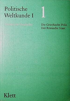 Politische Weltkunde I, Bd.1, Die griechische Polis,: Forster, Hans, Arnulf