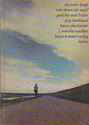 Ein paar Dinge von denen ich weiss: Burkhard, Jörg (Mitarb.),