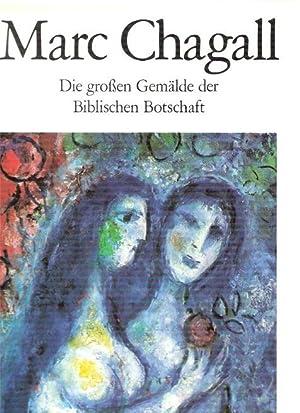 Marc Chagall : d. grossen Gemälde d.: Chagall, Marc: