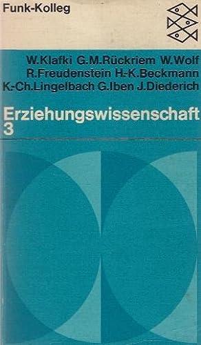 Funk-Kolleg Erziehungswissenschaft; Teil: Bd. 3., Eine Vorlesungsreihe: Klafki, Wolfgang, Willi