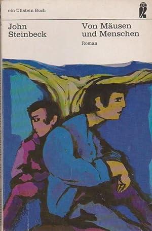 Von Mäusen und Menschen : Roman. [Übers.: Steinbeck, John: