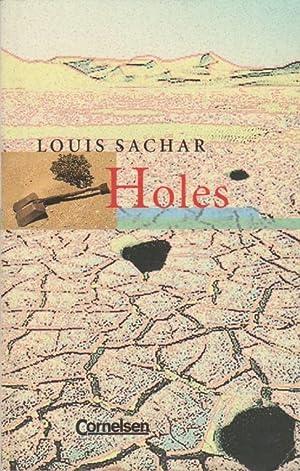 Holes; Teil: [Hauptbd.]. Senior English library: Sachar,, Louis: