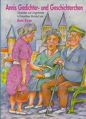 Gedichter- und Geschichterchen] ; Annis Gedichter- und: Keye, Anni: