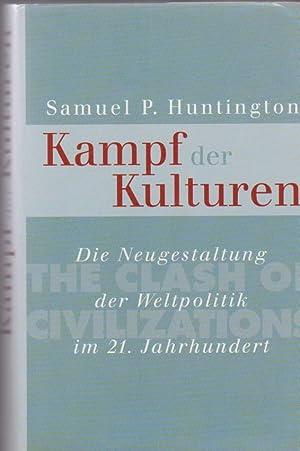 Der Kampf der Kulturen : die Neugestaltung: Huntington, Samuel P.: