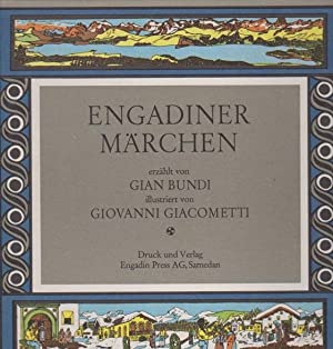 Engadiner Märchen. Illustr. v. Giobanni Giacometti