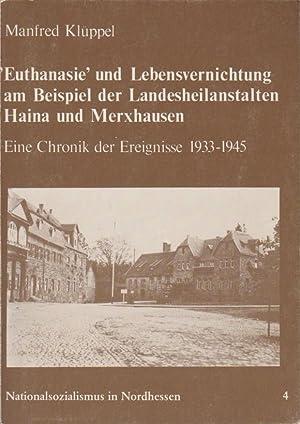 """Euthanasie"""" und Lebensvernichtung am Beispiel der Landesheilanstalten: Klüppel, Manfred:"""