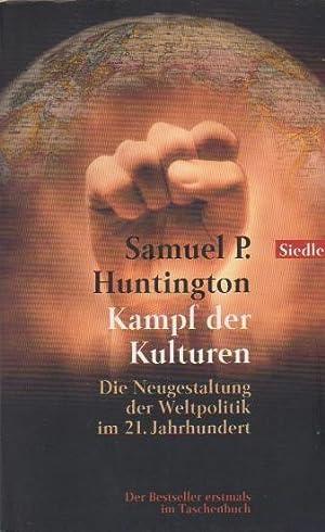 Kampf der Kulturen : die Neugestaltung der: Huntington, Samuel P.:
