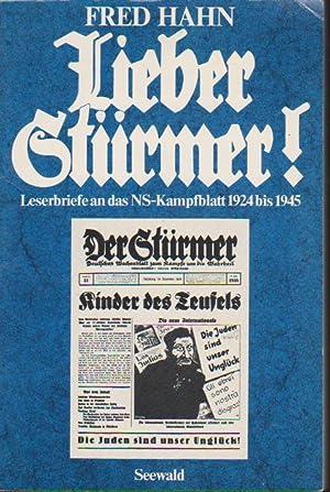 Lieber Stürmer : Leserbriefe an d. NS-Kampfblatt: Hahn, Fred und