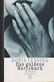 Das goldene Notizbuch: Lessing, Doris: