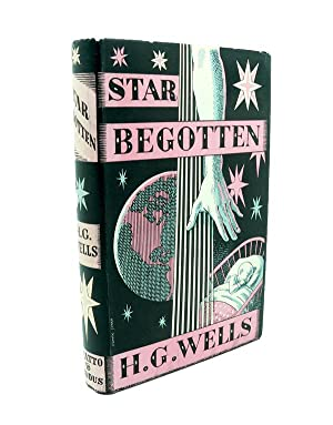 Star Begotten : A Biological Fantasia.