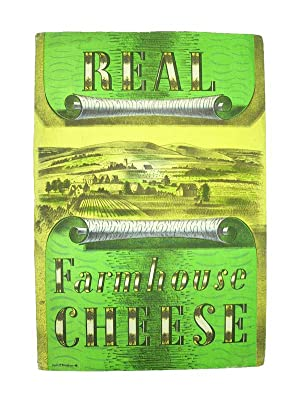 Real Farmhouse Cheese.